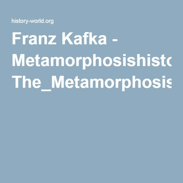 Franz Kafka - Metamorphosishistory-world.org The_Metamorphosis_T.pdf