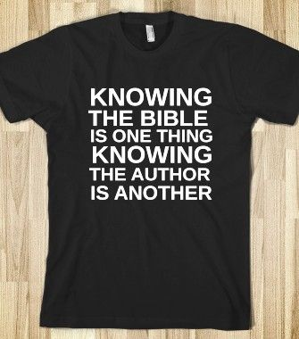 KNOWING THE BIBLE - glamfoxx.com - Skreened T-shirts, Organic Shirts, Hoodies, Kids Tees, Baby One-Pieces and Tote Bags