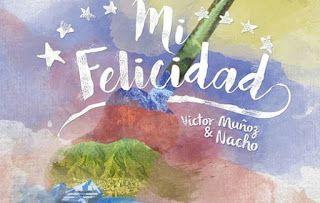 Victor Muñoz y Nacho - Mi Felicidad