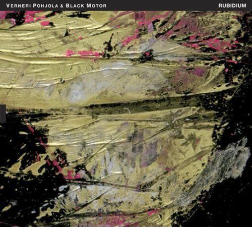 "2013 Verneri Pohjola & Black Motor - Rubidium [TUM Records TUMCD031] artwork: Marianna Uutinen ""Lite"" (2011) #albumcover #Abstract #art #Jazz #music"
