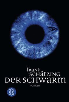 Der Schwarm von Frank Schätzing