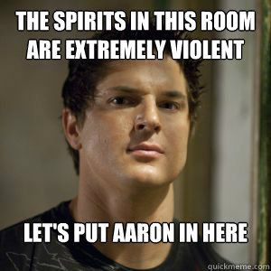 Ghost adventures YES! THEY ALWAYS DO THAT! LOVE THIS