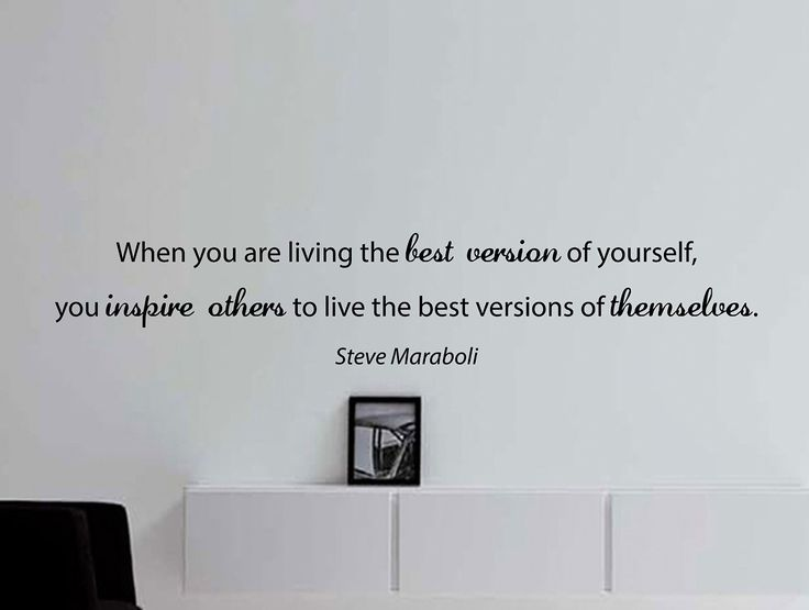 """Steve Maraboli Quote Inspirational Motivational Wall Decal Home Décor """"When You Are Living the Best Version"""" 48x9 Inches"""