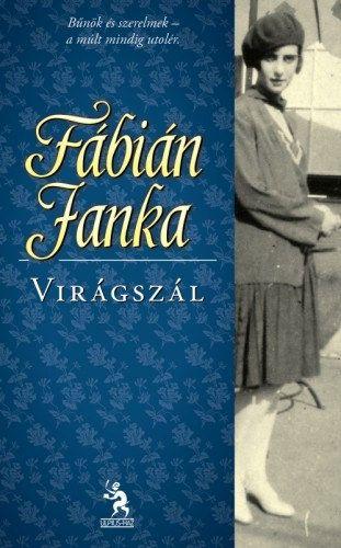 Fábián Janka: Virágszál #bookline