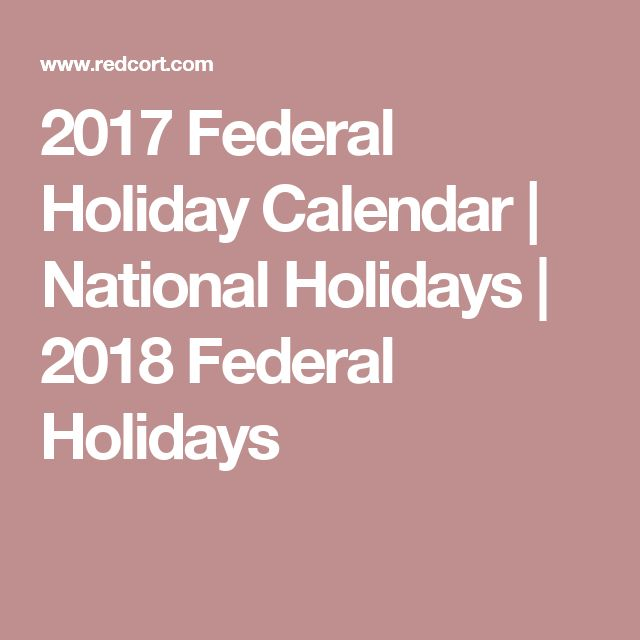 2017 Federal Holiday Calendar | National Holidays | 2018 Federal Holidays
