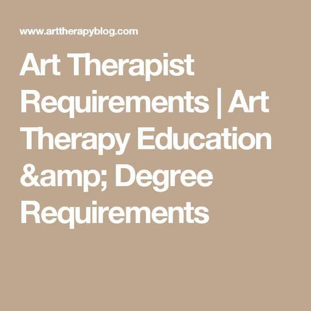 Art Therapist Requirements | Art Therapy Education & Degree Requirements