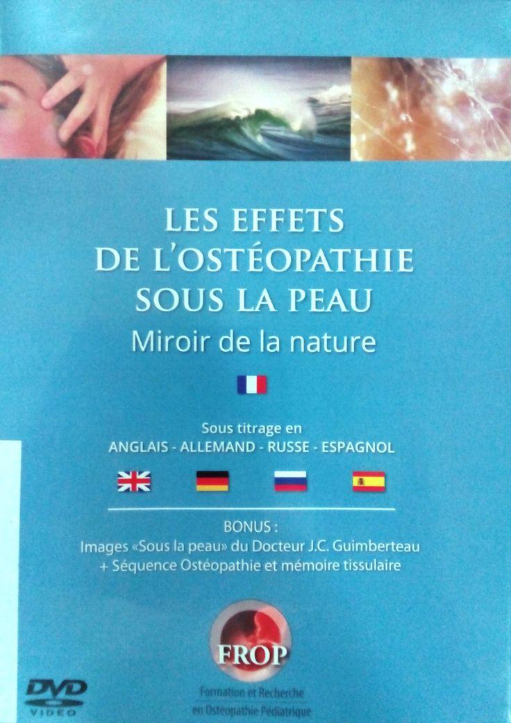 LES EFFETS DE L'OSTEOPATHIE SOUS LA PEAU: MIRROR  DE LA NATURE [DVD]. BORDEAUX: FROP; 2014 http://frop.fr/portfolio/monta-2012/