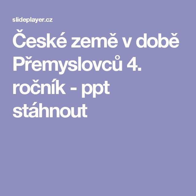 České země v době Přemyslovců 4. ročník - ppt stáhnout