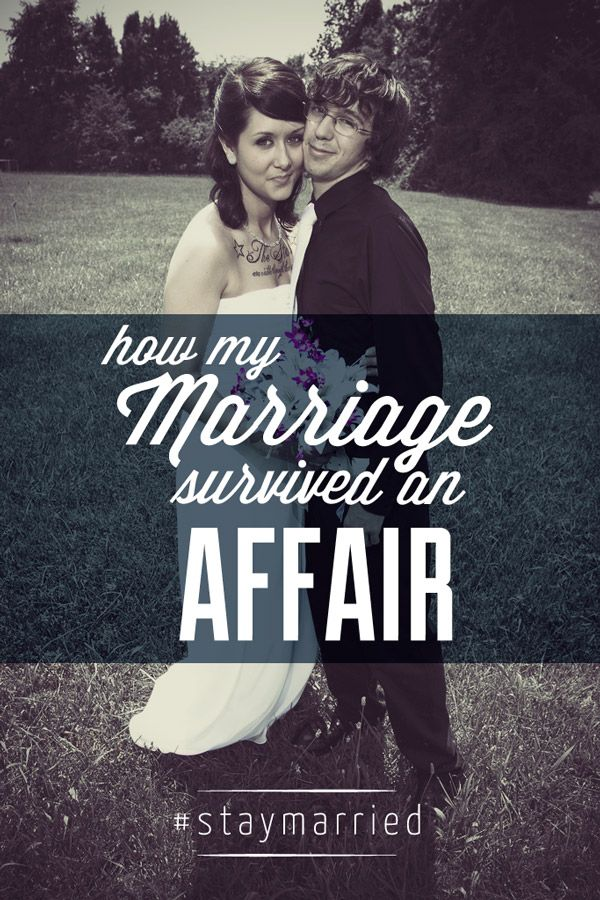 How My Marriage Survived An Affair - a #staymarried blog