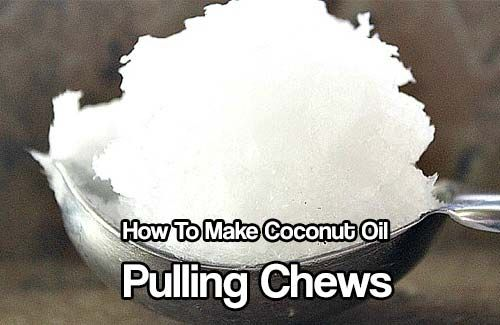 How To Make Coconut Oil Pulling Chews. An easy way of helping your mouth to stay free of bacteria and other cavity contributors is to use oil pulling.