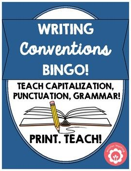 <strong>See the entire Writing Conventions Bingo game by downloading the preview!</strong>  Are you looking for a super fun way to teach and reinforce the importance of writing conventions? Students love creating their own ORIGINAL bingo card AND playing the game!  Materials: Bingo card template Conventions word chart Bingo clue cards Bingo chips (included but not necessary if you have your own bingo chips)   Preparation: Print bingo cards  Print word chart  Print and cut ap...