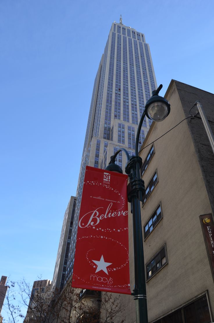 "Empire State Building with Macy's ""Believe"" Banner"