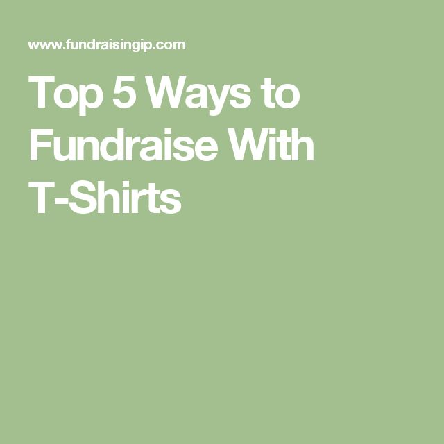 Top 5 Ways to Fundraise With T-Shirts