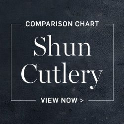 Shun Cutlery Comparison Chart >