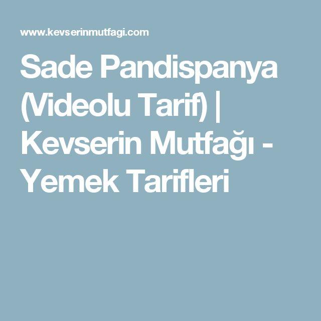 Sade Pandispanya (Videolu Tarif) | Kevserin Mutfağı - Yemek Tarifleri