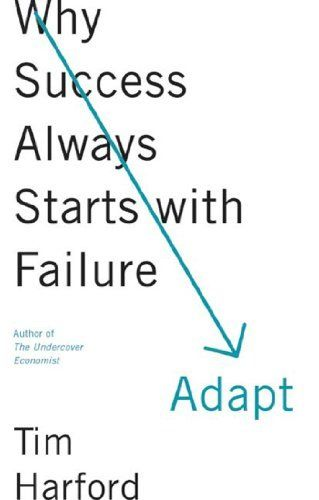 56 best books unread images on pinterest books book and book lists want to read this soooooo bad adapt why success always starts with failure by tim harford fandeluxe Gallery