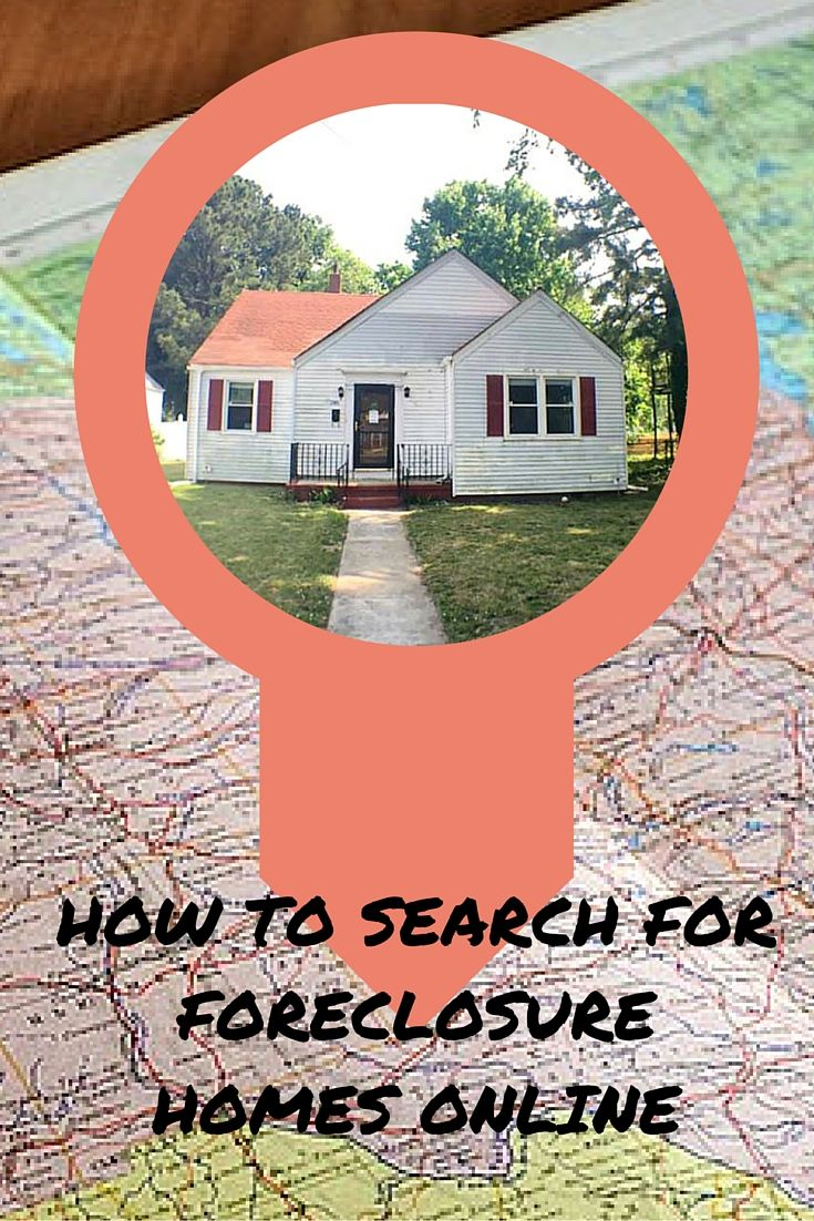 If You Are Searching For Foreclosed Homes Online Home Search Tools Have Made Finding Foreclosed Homes