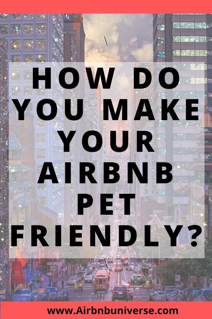 Airbnb Pet Friendly