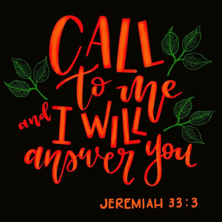 Call to me and I will answer you Jeremiah 33:3 #30daysofbiblelettering #dailyins... Call to me and I will answer you Jeremiah 33:3 #30daysofbiblelettering #dailyinspiration #dailyquote #bibleverse #bibleverses #biblequotes #biblequo...