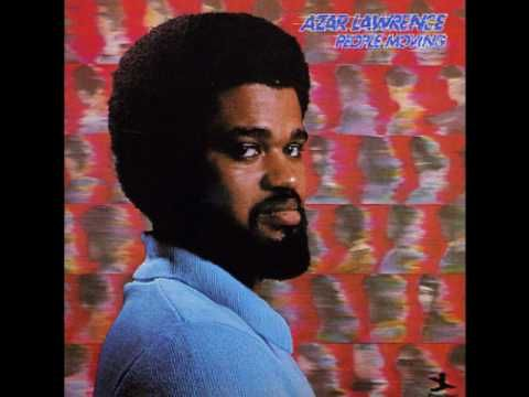 Azar Lawrence - People Moving