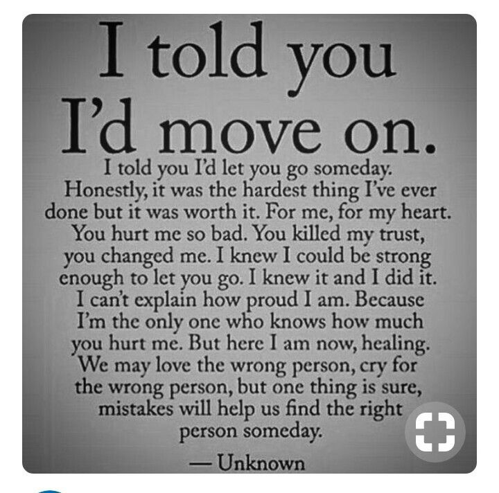 I told you id move on. A letter to my 2 exhusbands. Ill never give up on love but one thing forsure is ill never go back to what broke me . you might be able to take everything and everyone i love away but one thing forsure you cant is my passsion, love for life and people , most of the search for my soul mate law of attraction be what you search for.never settle for less