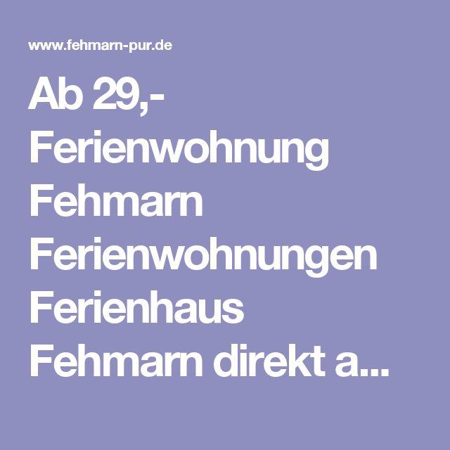 Ab 29,- Ferienwohnung Fehmarn Ferienwohnungen Ferienhaus Fehmarn direkt am Suedstrand Fehmarn Südstrand auf der Insel Fehmarn Karte Fehmarn.