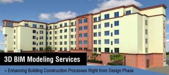 3D BIM Modeling Services; Building Design & Construction Processes