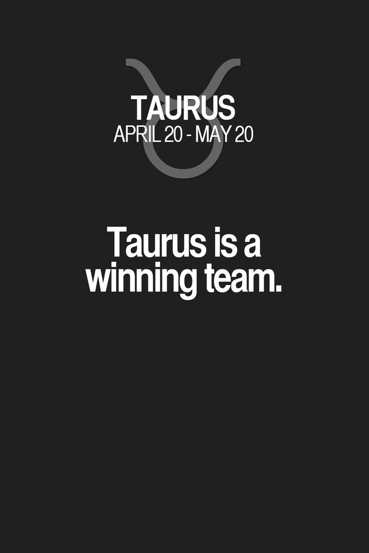 Taurus is a winning team. Taurus | Taurus Quotes | Taurus Horoscope | Taurus Zodiac Signs