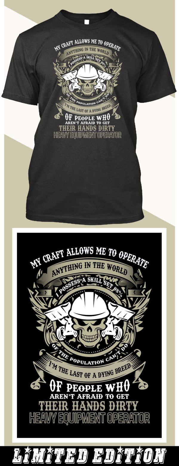 Heavy Equipment Operator Hands Dirty - Limited edition. Order 2 or more for friends/family & save on shipping! Makes a great gift!