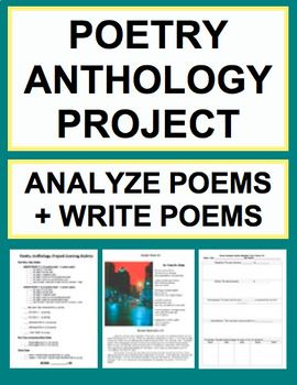 poetry project Poetry anthology book project illustrated booklet and recitation due wednesday, february 28 for this book project, you will be reading a poetry anthology, which is a book of poems.
