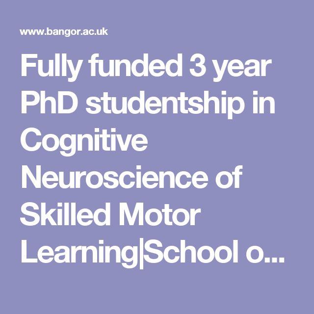 Fully funded 3 year PhD studentship in Cognitive Neuroscience of Skilled Motor Learning|School of Psychology, Bangor University|Bangor University