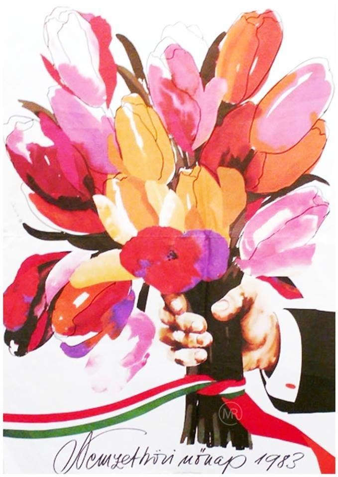 2df0234b11 Március 8. Nemzetközi Nőnap | Posters and Ads - Hungary | Poster ...