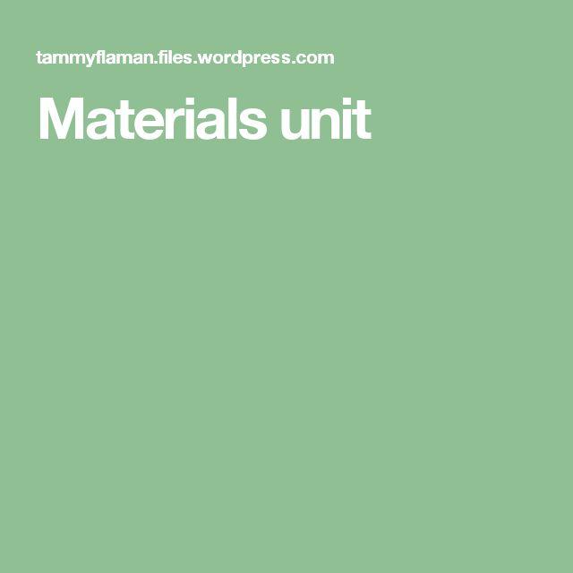 Materials unit