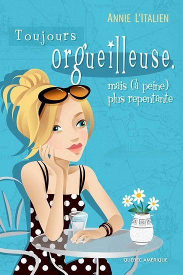 Toujours orgueilleuse, mais (à peine)... - ANNIE L'ITALIEN #renaudbray #livre #book #chicklit