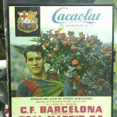 CARTEL CF FC BARCELONA BARÇA REAL MADRID CF VI COPA DE EUROPA 1960 CACAOLAT FUTBOL CAMP NOU