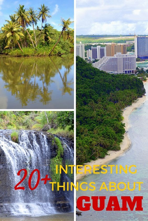 See Where America's Day Begins! 20+ Interesting things about the Pacific Island and US Territory of Guam