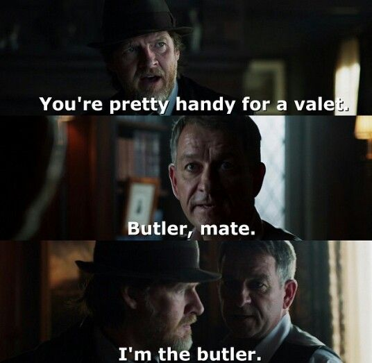The best friggin' butler ever! Alfred Pennyworth from Gotham.