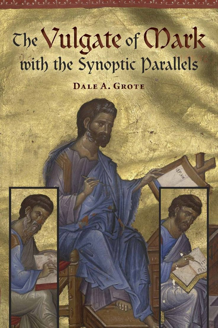 The Vulgate of Mark with the Synoptic Parallels (eBook