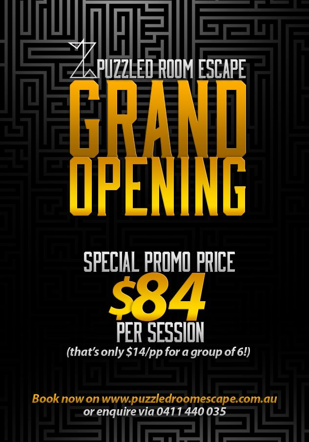 Big news to announce this morning folks... we will officially open this Saturday 25th of October! Online Booking is now available and you will be able to make your reservation on http://www.puzzledroomescape.com.au :)
