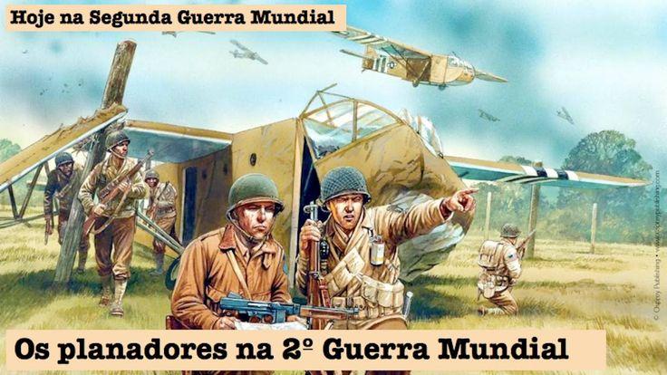 Os planadores na Segunda Guerra Mundial