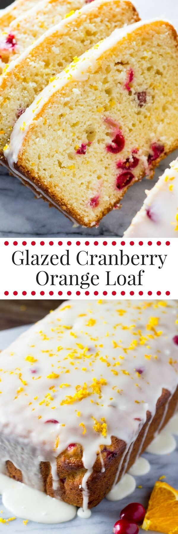 Perfectly soft & moist Cranberry Orange Loaf drizzled with sweet orange glaze. Make sure to include this recipe in your holiday baking!
