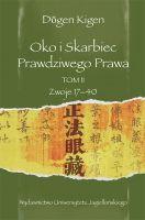 Dōgen Kigen - Oko i Skarbiec Prawdziwego Prawa Tom II. Zwoje XVII-XL http://www.wuj.pl/page,serie,idserii,20.html