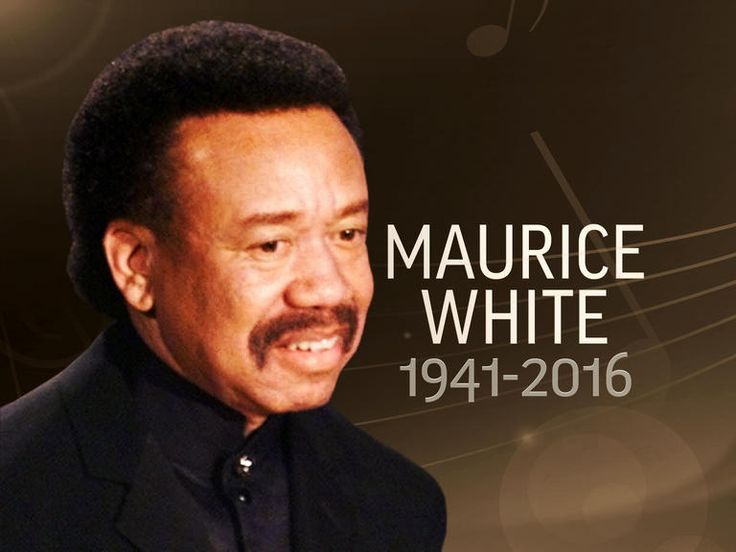 Maurice White (December 19, 1941 – February 3, 2016) was an American singer-songwriter, musician, record producer, arranger and bandleader. He was the founder of the band Earth, Wind & Fire. He was also the older brother of current Earth, Wind & Fire member Verdine White, and former member Fred White