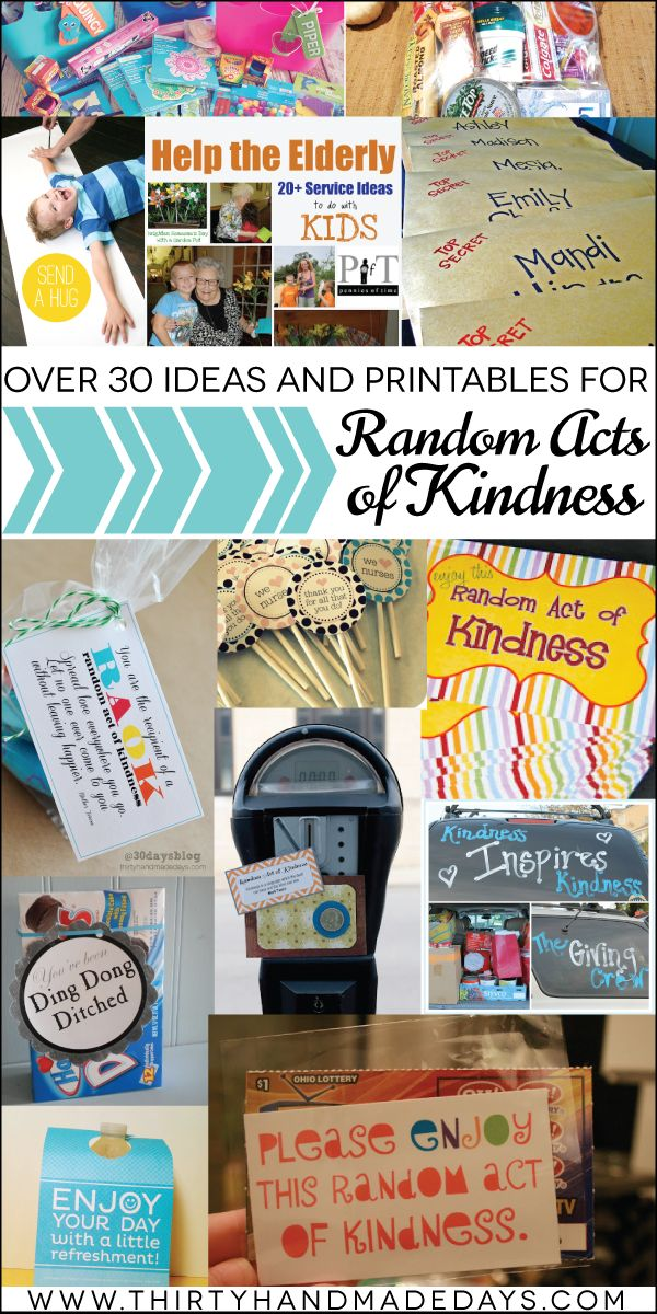Over 30 Random Acts of Kindness Ideas and Printables - from simple to more elaborate, something for everyone. Fun idea to celebrate someone you love or for a birthday too!