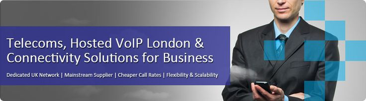 Hosted VoIP London, Connectivity Solutions for Business. We provide professional business VoIP services, scalable from SME to multi-site corporate solutions