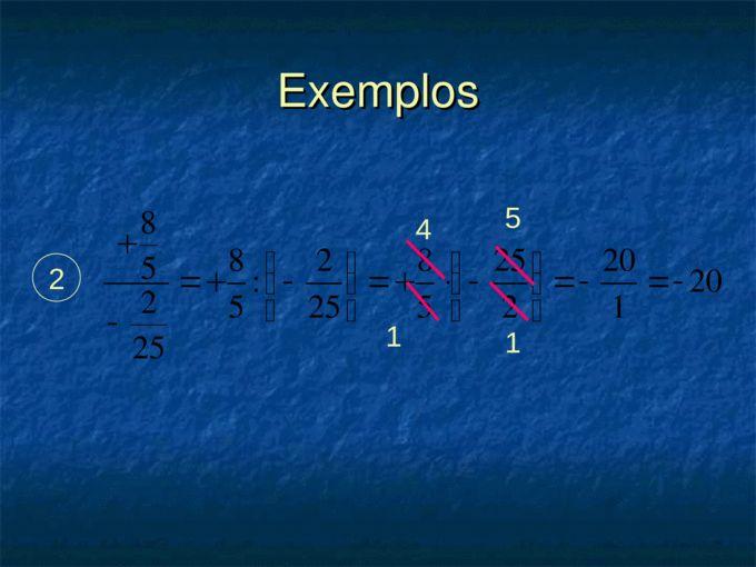 Multiplicação e Divisão com Números Racionais Professora: Silvia Macêdo. - Page 15