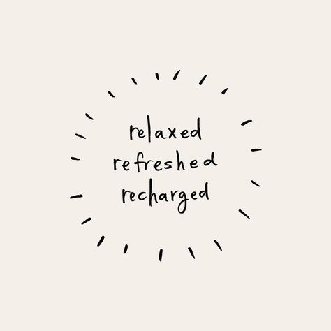 Recharge Relax And Let Go Have Faith And Enjoy Your Time