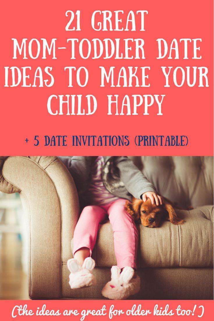 Mom toddler date ideas | Mom son date ideas | Mom daughter date ideas | Date ideas for kids | Mom kid date | Printable 21 great ideas for mom-toddler dates and 5 wonderful date invitation printables