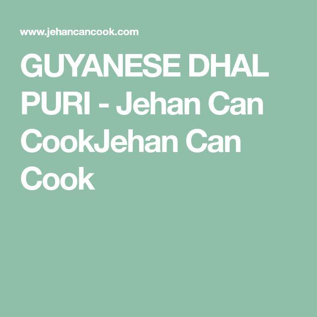 GUYANESE DHAL PURI - Jehan Can CookJehan Can Cook