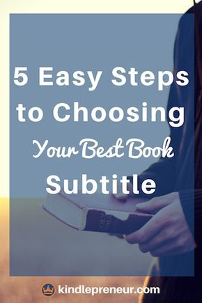 Book Subtitle | Sell Books | Book Marketing | Self-Publishing | Author | Writer | Write a Book | Book Marketing Tips | Sell eBooks | How to Choose a Book Title | Bestseller | Amazon | Kindle Books